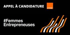 Orange, appel à candidature, FemmeEntrepreneuse, actualités partenaires