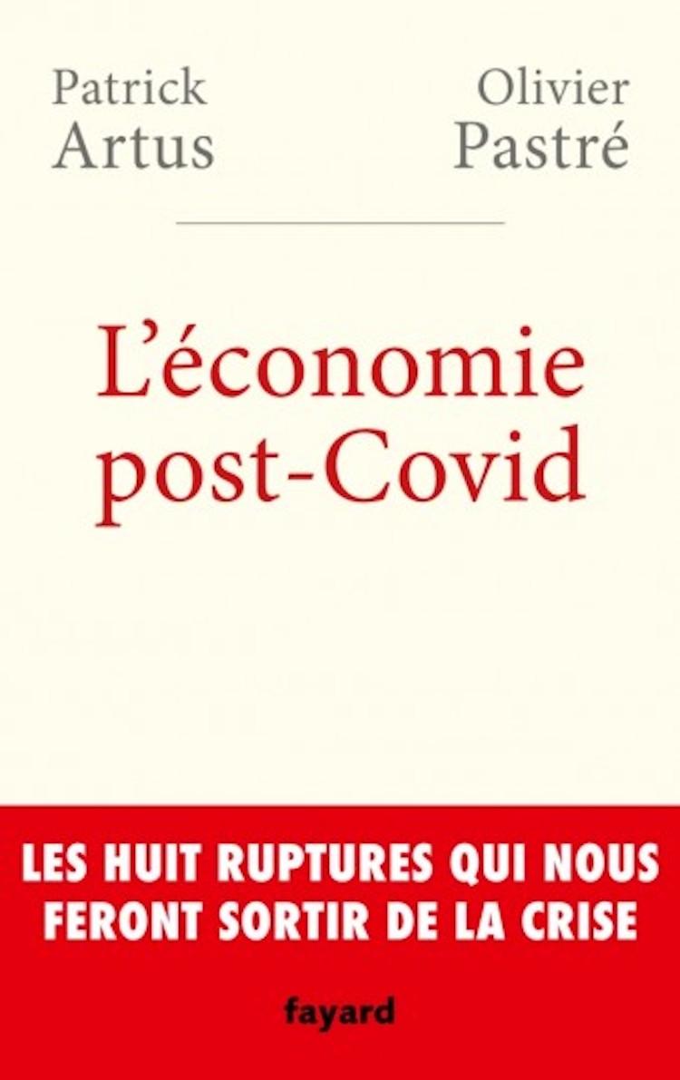 Artus, Pastré, crise, économie, covid-19, décentralisation
